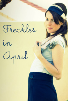 Freckles in April Fashion Blogger for a day