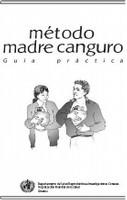 Metodo Madre Canguro. Guía OMS