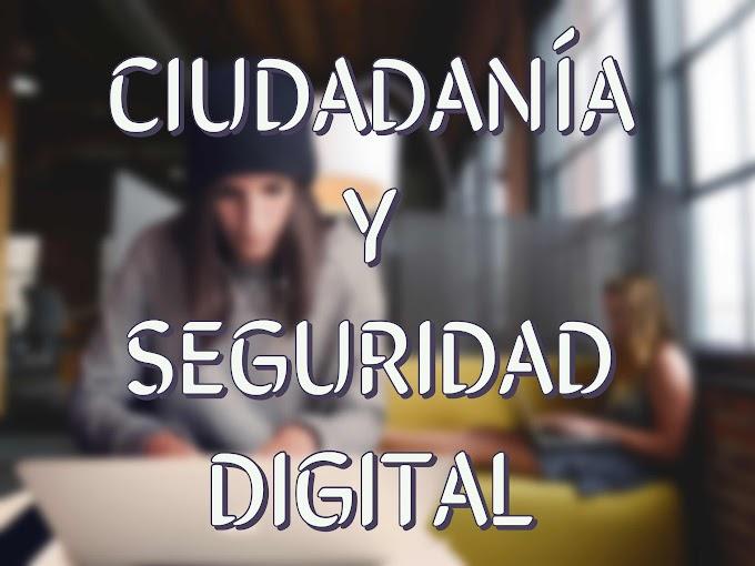 Ciudadanía y Seguridad Digital