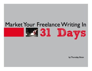Ebook Review: Market Your Freelance Writing in 31 Days