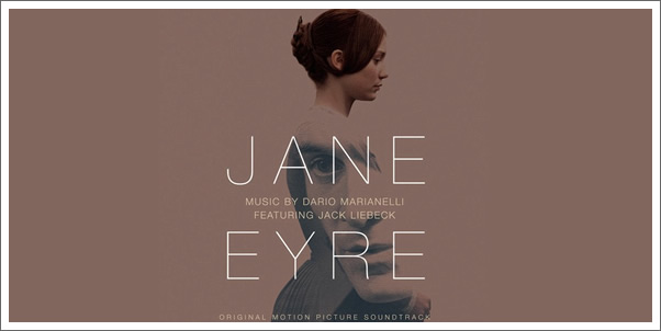 Jane Eyre Soundtrack Dario Marianelli with Jack Liebeck