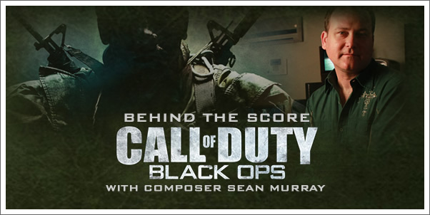 Behind the Score:  Call of Duty: Black Ops with Sean Murray
