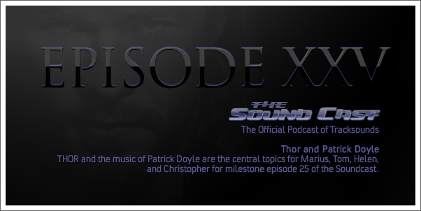 The SoundCast - Ep. 25 - Thor and Patrick Doyle