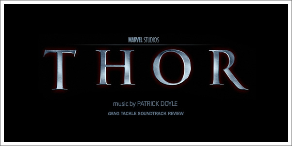 Thor (Soundtrack) by Patrick Doyle - Gang Tackle Review