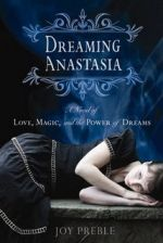 Dreaming Anastasia — Joy Preble