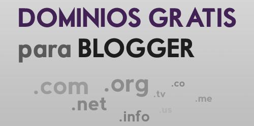 Dominios .com, .net, .org gratis para Blogger