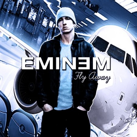 Eminem   Fly Away 2011