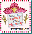 nice to tweet you thursday button