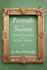 Profiles of Success (60 candid conversations with 60 Over-Achievers)