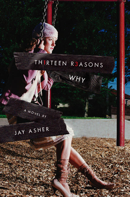 Thirteen Reasons Why — Jay Asher