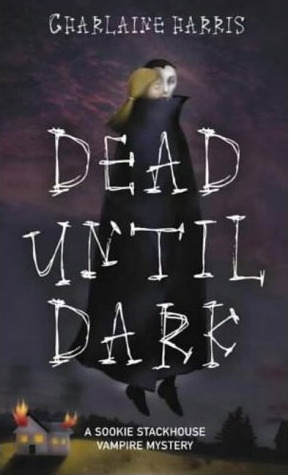 Dead Until Dark — Charlaine Harris