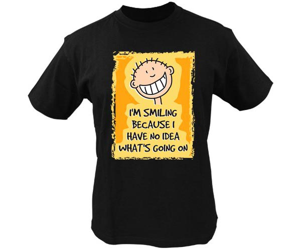 funny quotes about smiling. Funny T Shirt Quotes - I#39;m