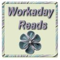 Link to Workaday Reads