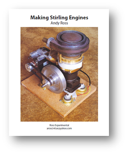 Making stirling engines by andy ross
