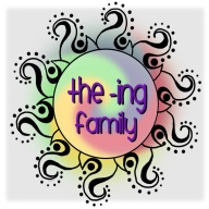 The -Ing Family