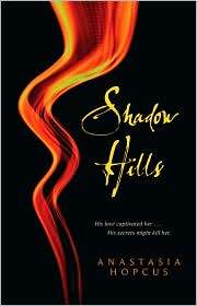 Review: Shadow Hills by Anastasia Hopcus