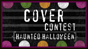 Haunted Halloween: Cover Voting Round 1