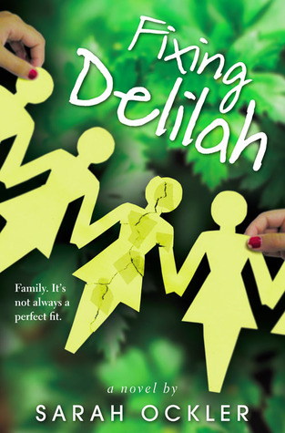 Tour Review: Fixing Delilah by Sarah Ockler