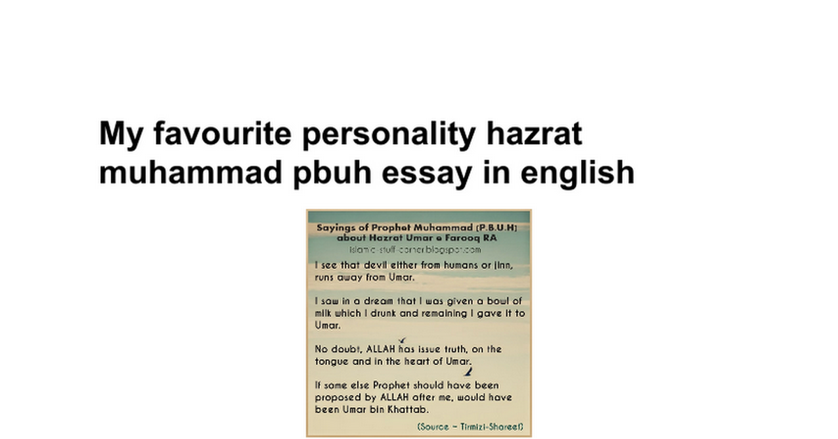 My favourite personality hazrat muhammad pbuh essay in english ...