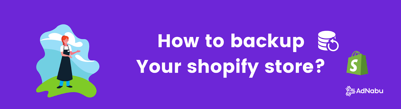 How to backup your shopify stores