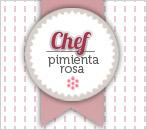 Concurso Chef Pimienta Rosa Mayo