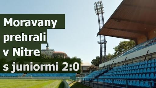 Moravany prehrali v Nitre s juniormi 2:0