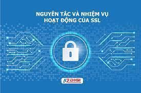 Nhiệm vụ chính của chứng chỉ an ninh ssl