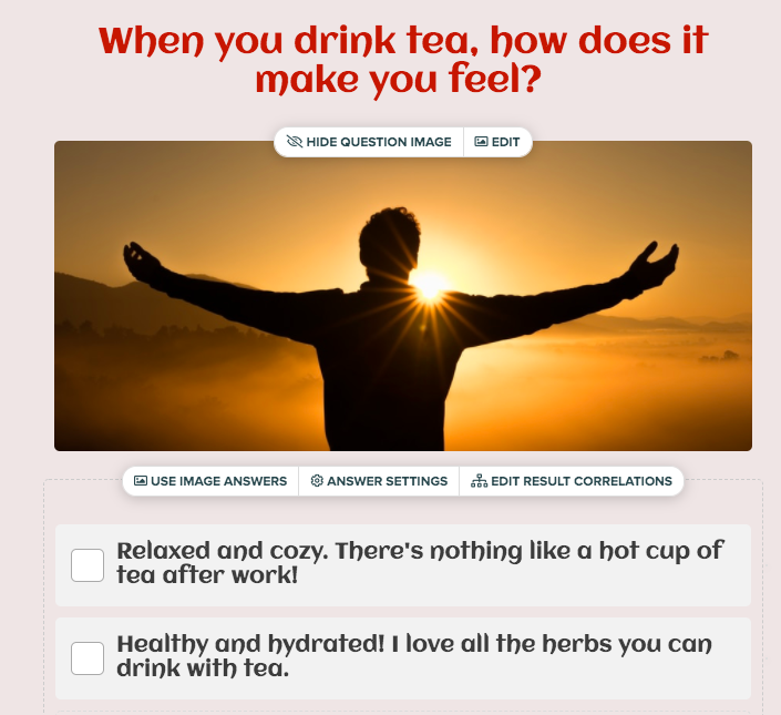 How do you feel when you drink tea question