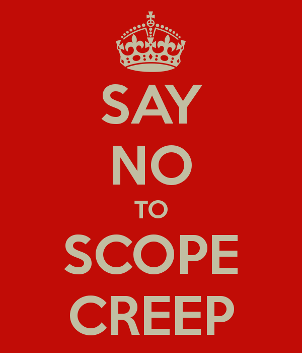 Building a Business Case for Going Mobile, Say No To Scope Creep