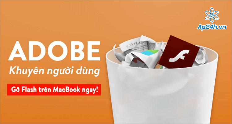 Adobe khuyên người dùng gỡ Flash Player trên MacBook