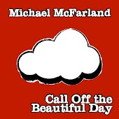 Call Off the Beautiful Day