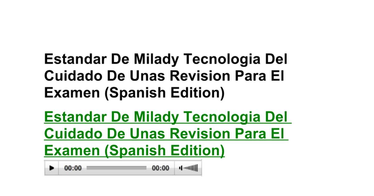 Estandar De Milady Tecnologia Del Cuidado De Unas Revision Para El ...