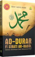 Ad-Durar fi Sirati Ar-Rasul: Ikhtisar Kehidupan Nabi Muhammad Saw | RBI