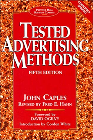 Tested Advertising Methods by John Capels