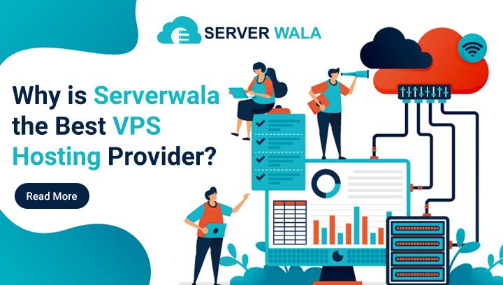 Serverwala: the best vps hosting provider
