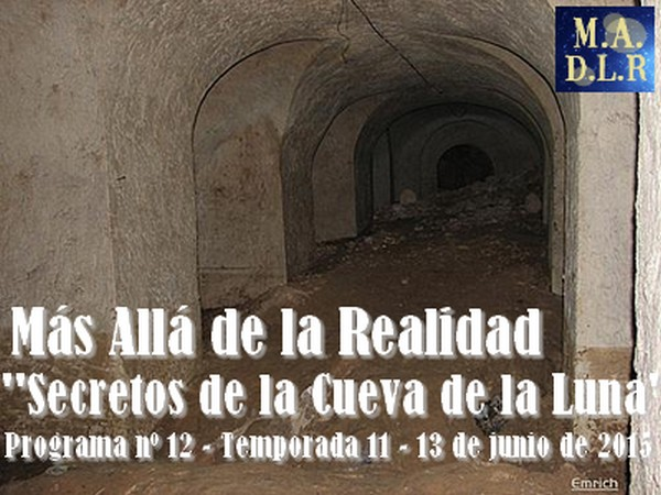 Secretos de La Cueva de la Luna – La Maldición del Palacio – MADLR 11x12 – 13-6-2015