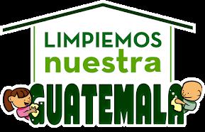 LIMPIEMOS NUESTRA GUATEMALA