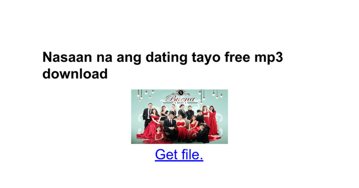 Nasaan ang dating tayo download