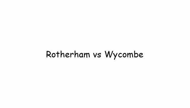 Rotherham vs Wycombe