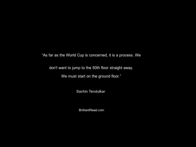 Sachin quotes on life