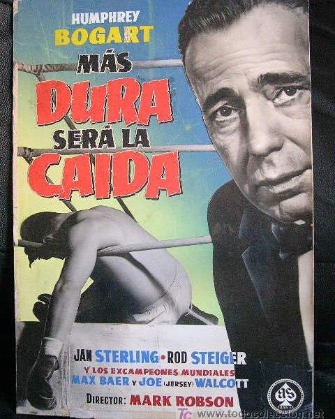 Más dura será la caída (1956, Mark Robson)