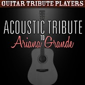Acoustic Tribute to Ariana Grande