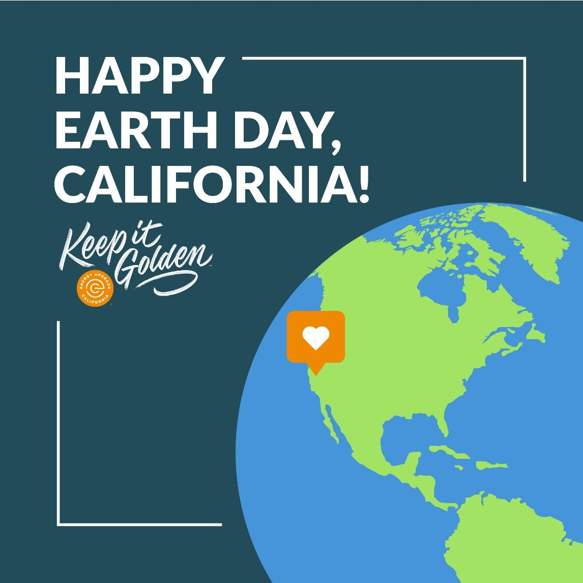 D:\Everything I saved working from home\Blogs\Earth Day Blogs\4.22.21 -4 Happy Earth Day, CA - Energy Upgrade.jpg