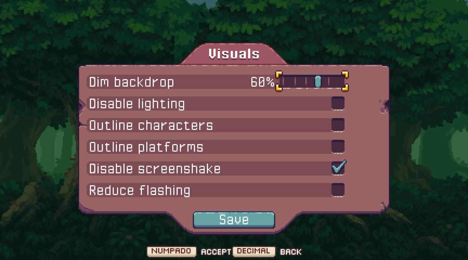 Dim backdrop, disable lighting, outline characters, outline platforms, disable screenshake, reduce flashing.