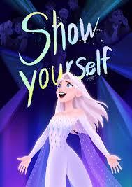 Show Yourself - Frozen2 fan art by miacat7 on DeviantArt