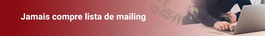 Jamais compre lista de mailling