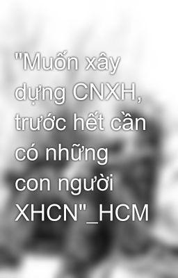 Image result for images for muốn xây dựng cnxh
