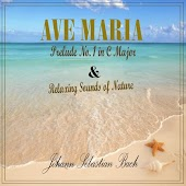 Ave Maria - Prelude No. 1 in C Major with Relaxing Morning in the Country