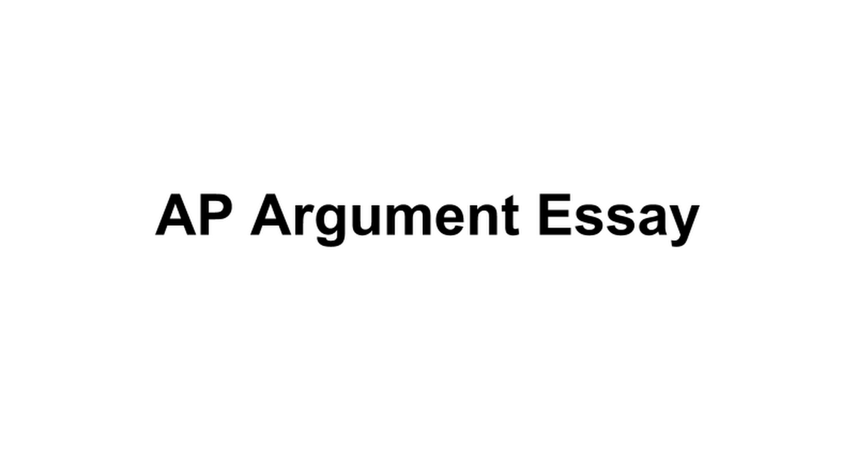 ap argumentative essay