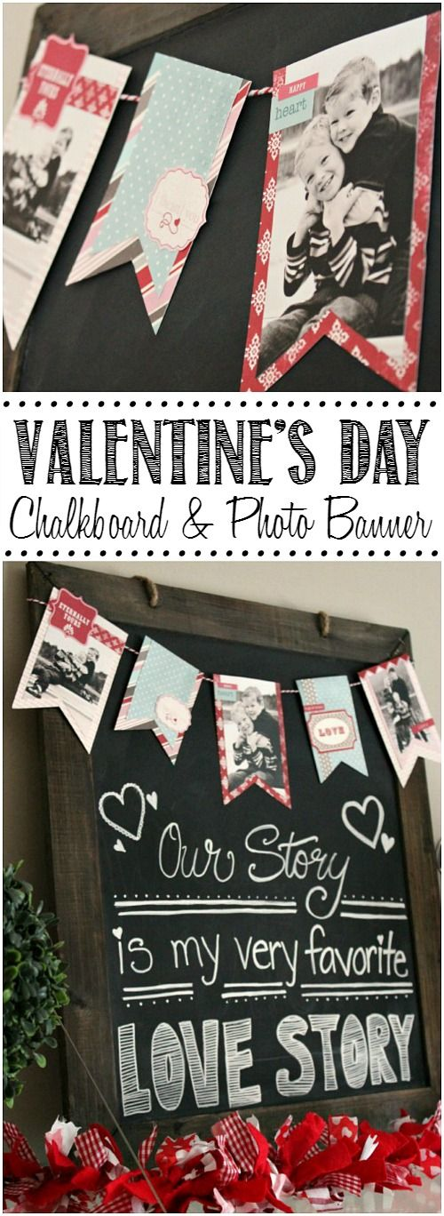 Cute Valentine's Day chalkboard and photo banner.  Such a great way to showcase your favorite loved ones! //cleanandscentsible.com:
